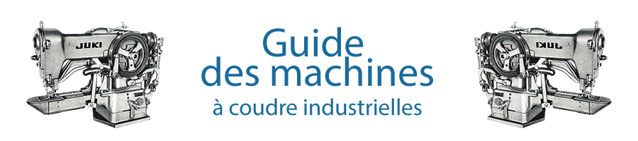 Machine à coudre industrielle | Guide